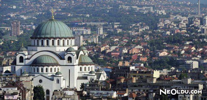Belgrad'da Gezilip Görülmesi Gereken Yerler