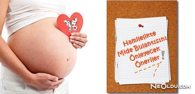 Hamilelikte Mide Bulantısına İyi Gelen Besinler