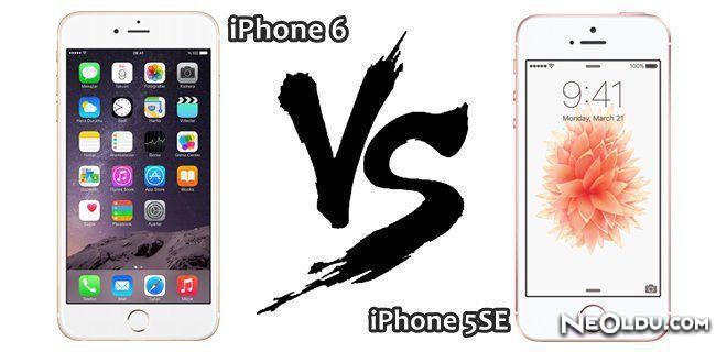 iPhone 6 - iPhone 5SE Karşılaştırması