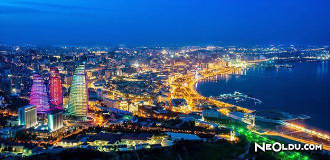 Azerbaycan'da Gezilip Görülmesi Gereken Yerler