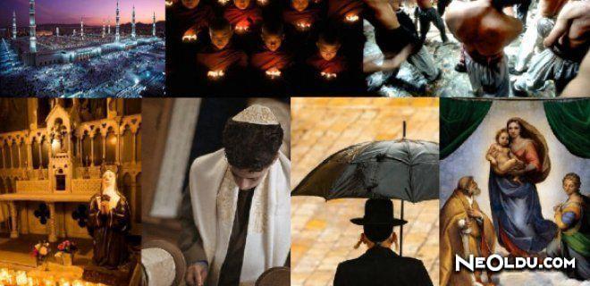 Din Nedir? Varlığını Sürdüren İnançlar Nelerdir?