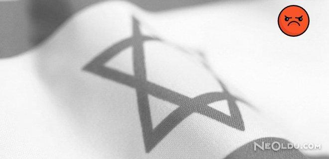 İsrail'den 'Haddini Bilmez' Açıklama!