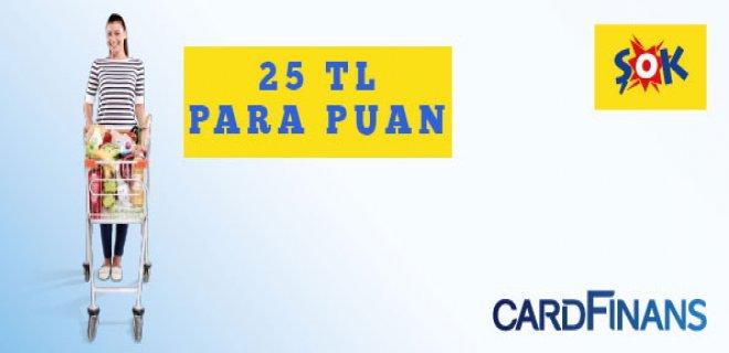Şok Market Cardfinans Karta 25 TL Hediye Kampanyası
