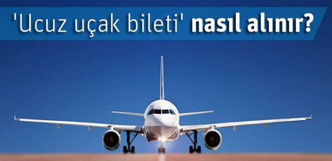 En Ucuz Uçak Bileti Nasıl Alınır? Ucuz Uçak Bileti Sorgulama