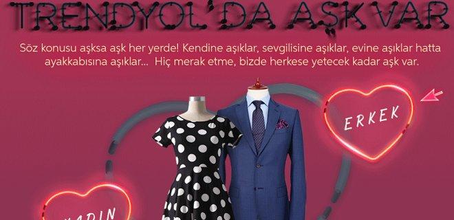 Trendyol'da Aşk Var – Trendyol 14 Şubat Sevgililer Günü Kampanyası 2018