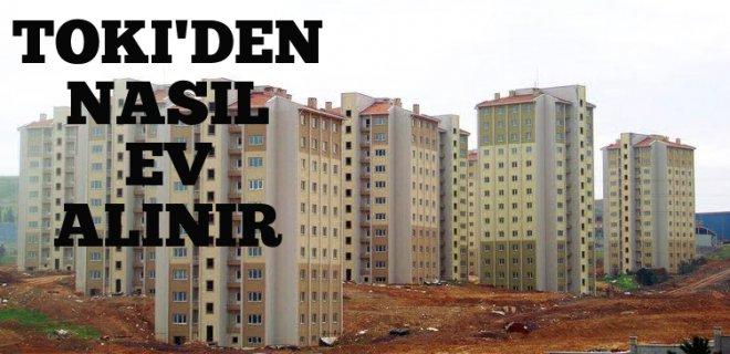 TOKİ'den Ev Nasıl Alınır? Kimler TOKİ'den Ev Alabilir?