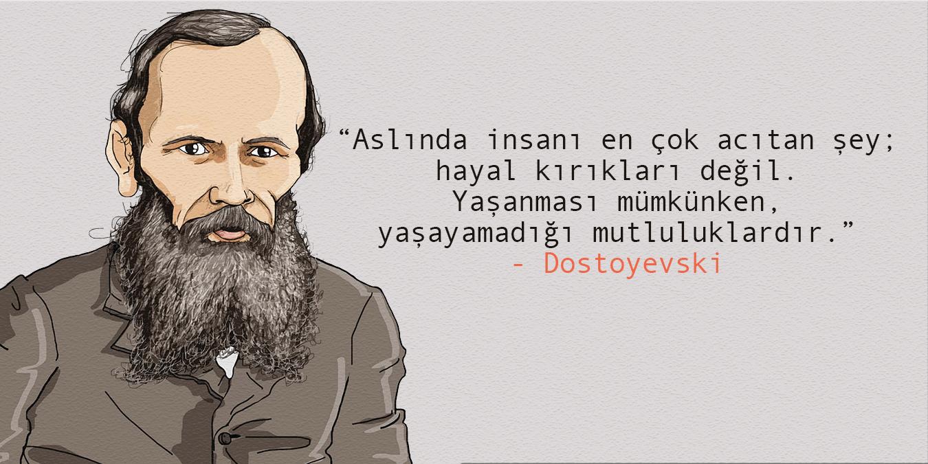 Dostoyevski Sözleri - En Güzel, Unutulmaz ve Resimli