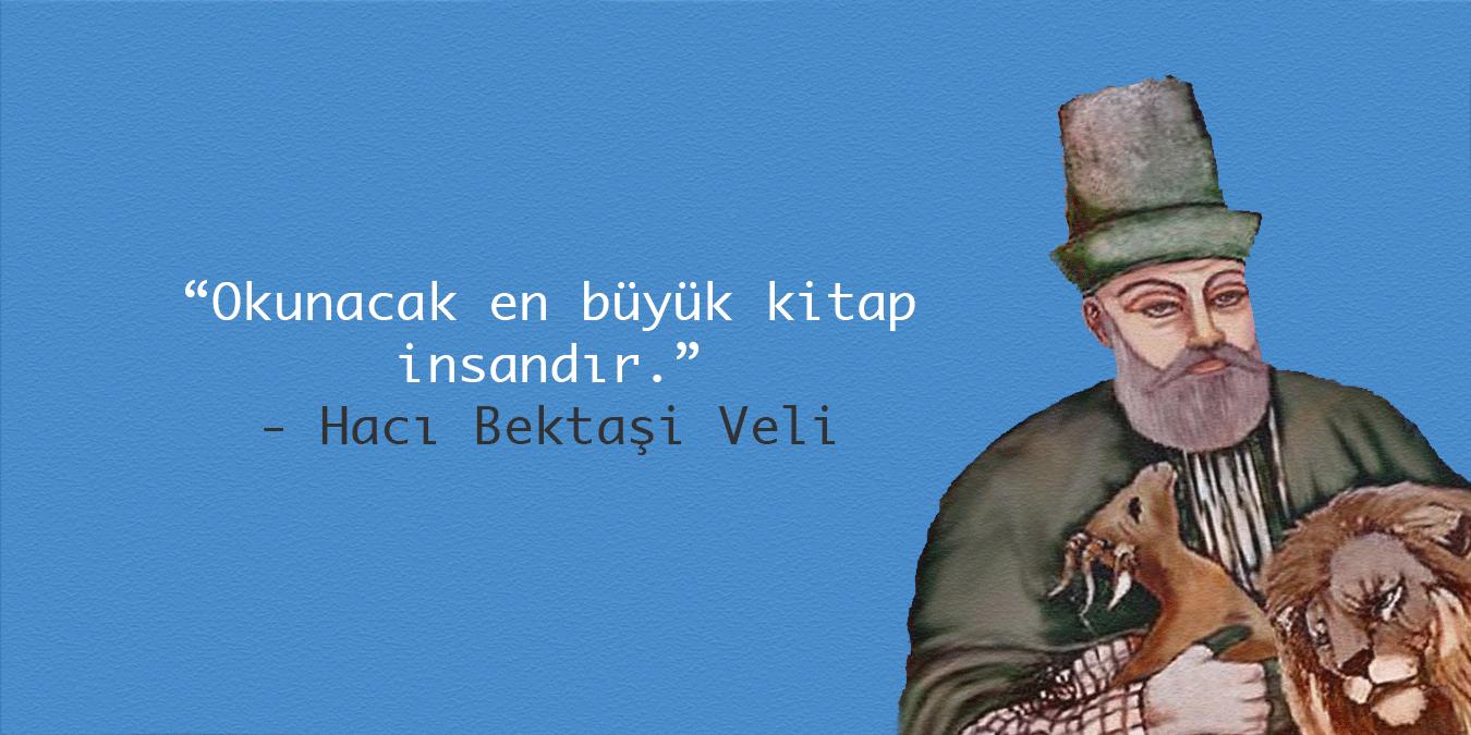 Hacı Bektaş Veli Sözleri - En Güzel, Anlamlı, Etkileyici, Özlü ve Resimli Hacı Bektaş Veli Sözleri