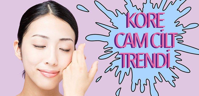 10 Adımda Kore Cilt Bakım Rutini! İşte Kore Cam Cilt Trendi Hakkında Her Şey!