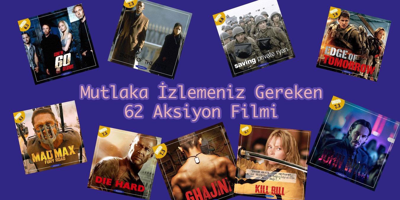 Aksiyon Filmleri - Mutlaka İzlemeniz Gereken 62 Aksiyon Filmi