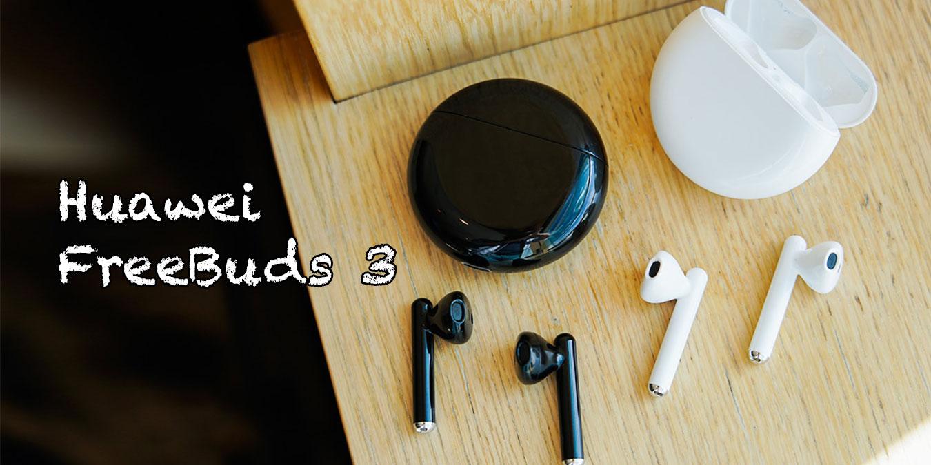 Huawei Kablosuz Kulaklık: FreeBuds 3 İnceleme