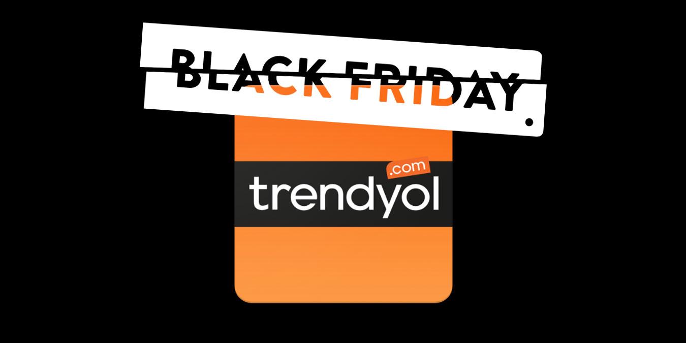 Trendyol Black Friday İndirimleri 2019 - Kara Cuma Kampanyalı Ürünleri ve Fırsatları