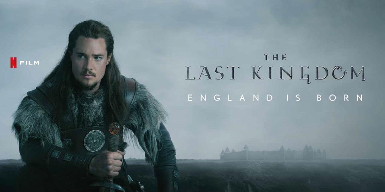 Netflix The Last Kingdom Dizisi Hakkında Bilgiler ve İzleyici Yorumları