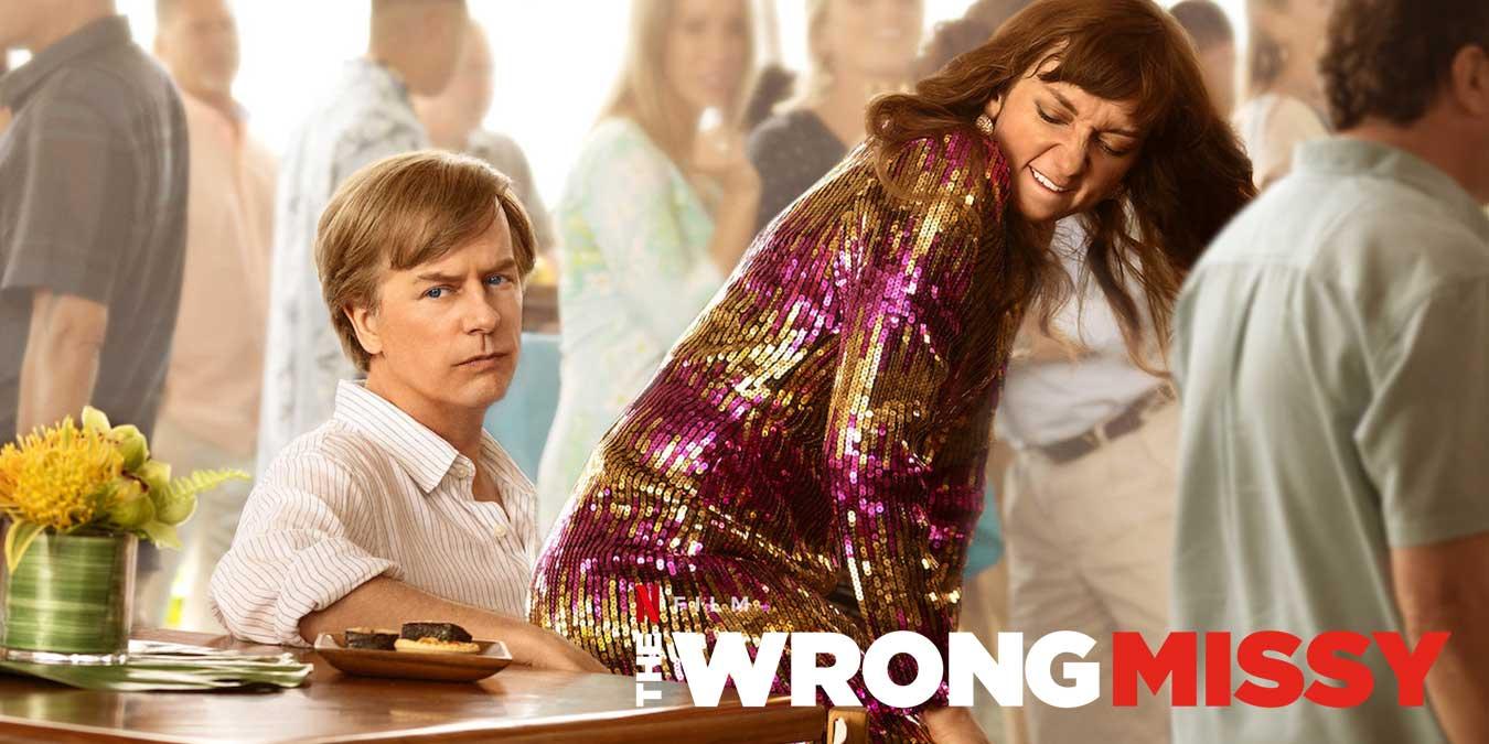 Netflix Orijinal Yapımı The Wrong Missy Filmi Hakkında Bilinmesi Gerekenler ve İzleyici Yorumları