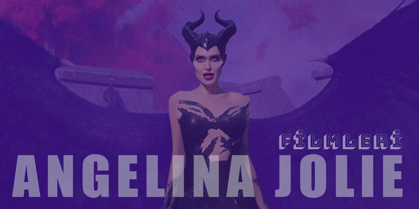 Mutlaka İzlenmesi Gereken Angelina Jolie Filmleri