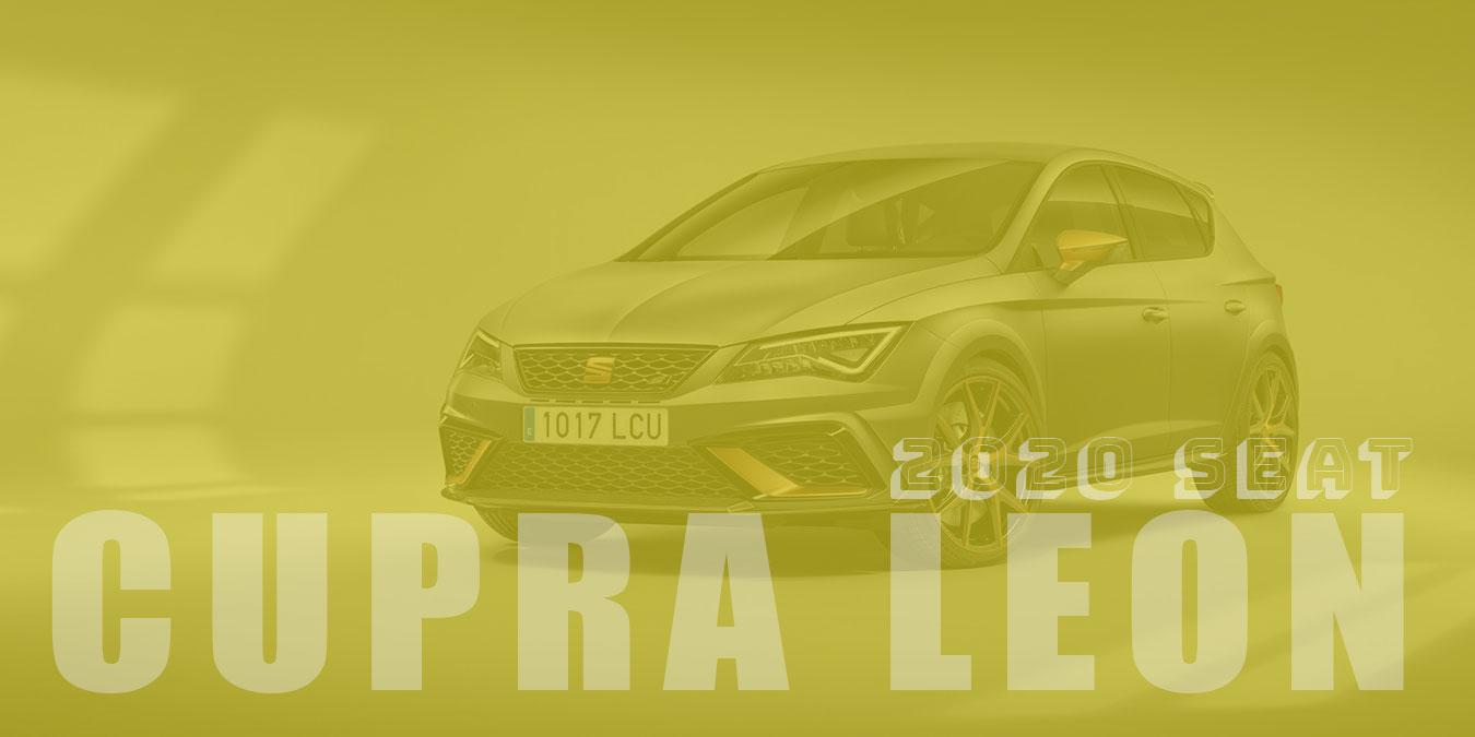 2020 SEAT Cupra Leon Teknik Özellikleri ve Fiyat Listesi