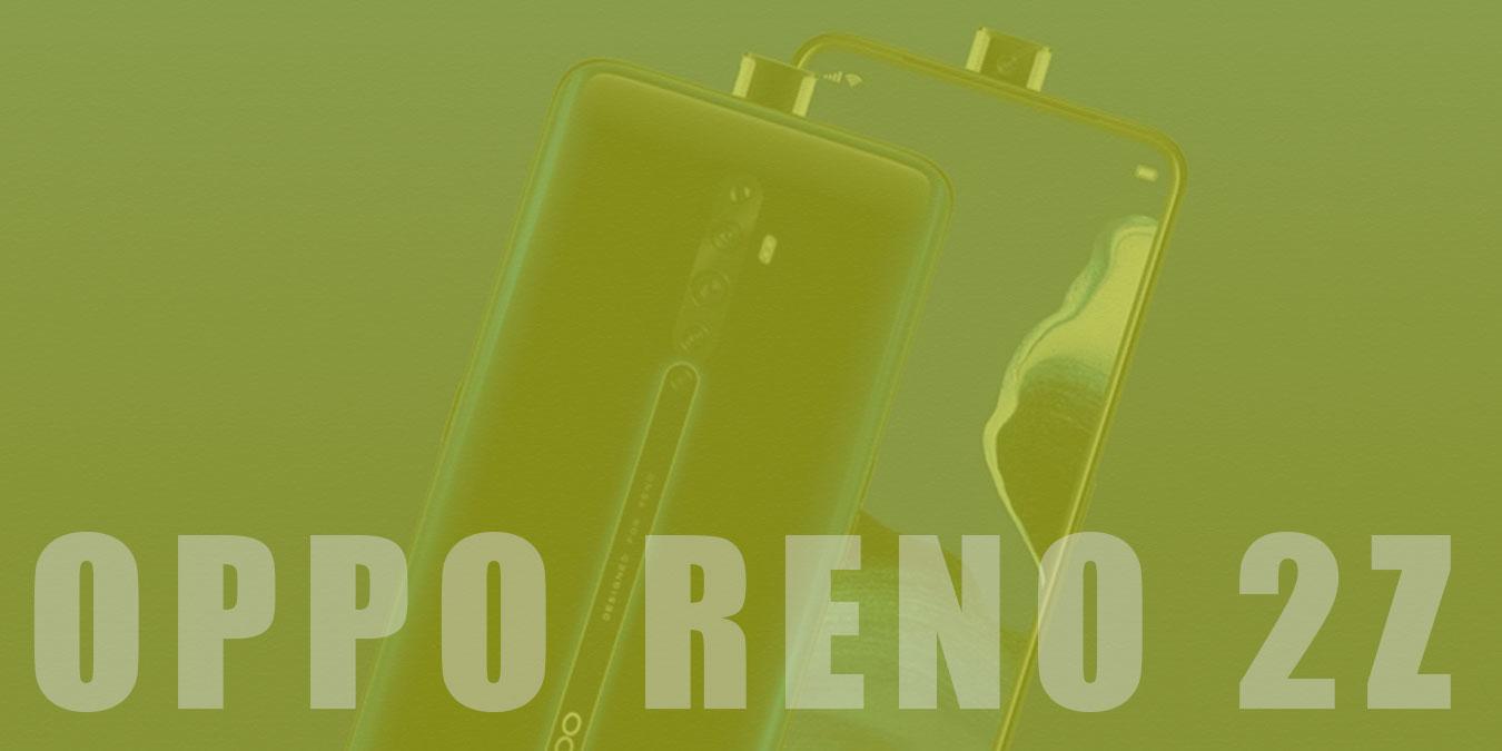 OPPO Reno 2Z Fiyatı & Özellikleri ve İnceleme