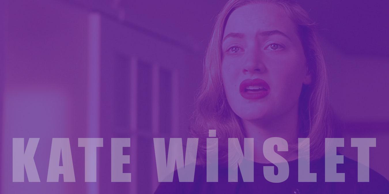 Kate Winslet Filmleri – Oscar Ödüllü Ünlü Aktör Kate Winslet'in Rol Aldığı IMDb Puanı Yüksek En İyi Filmler