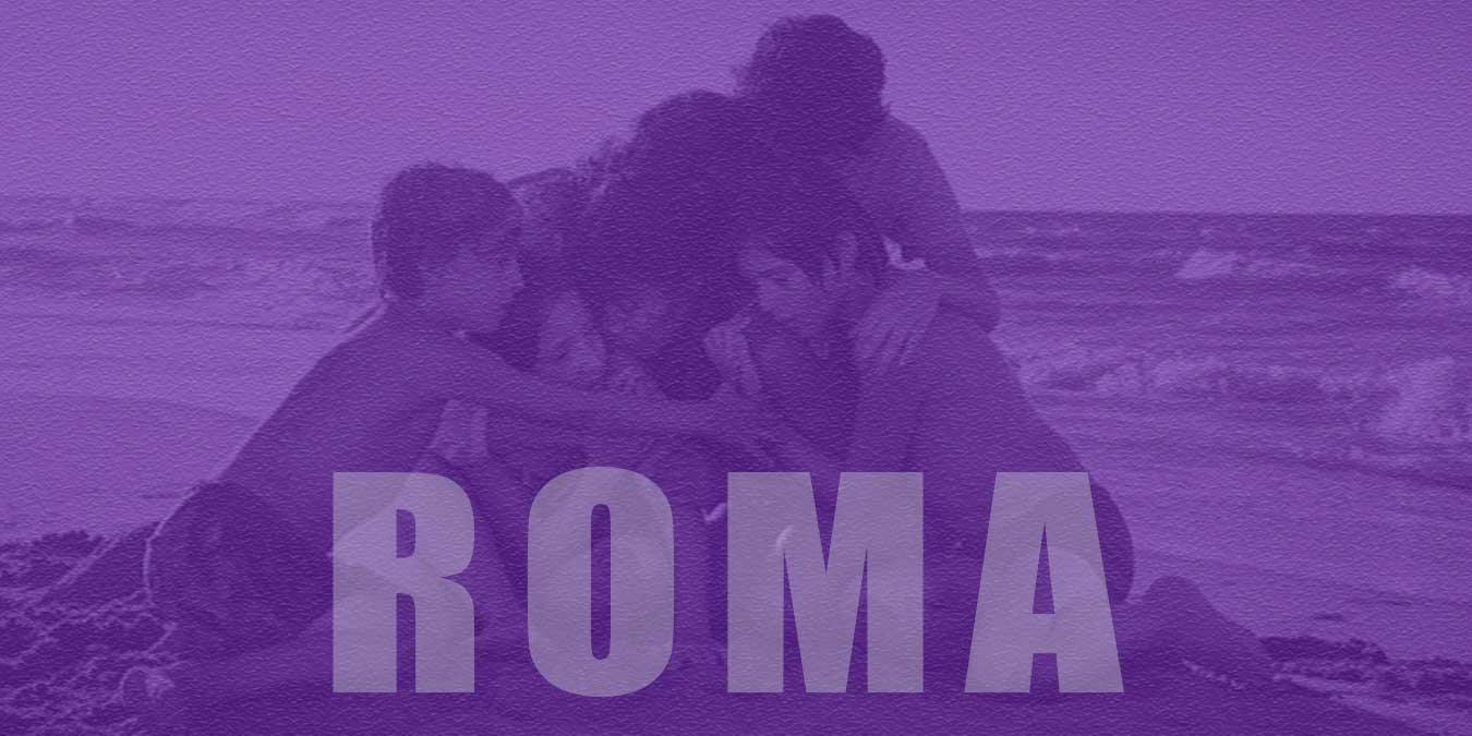 Roma Filmi Hakkında Bilinmesi Gereken Bilgiler