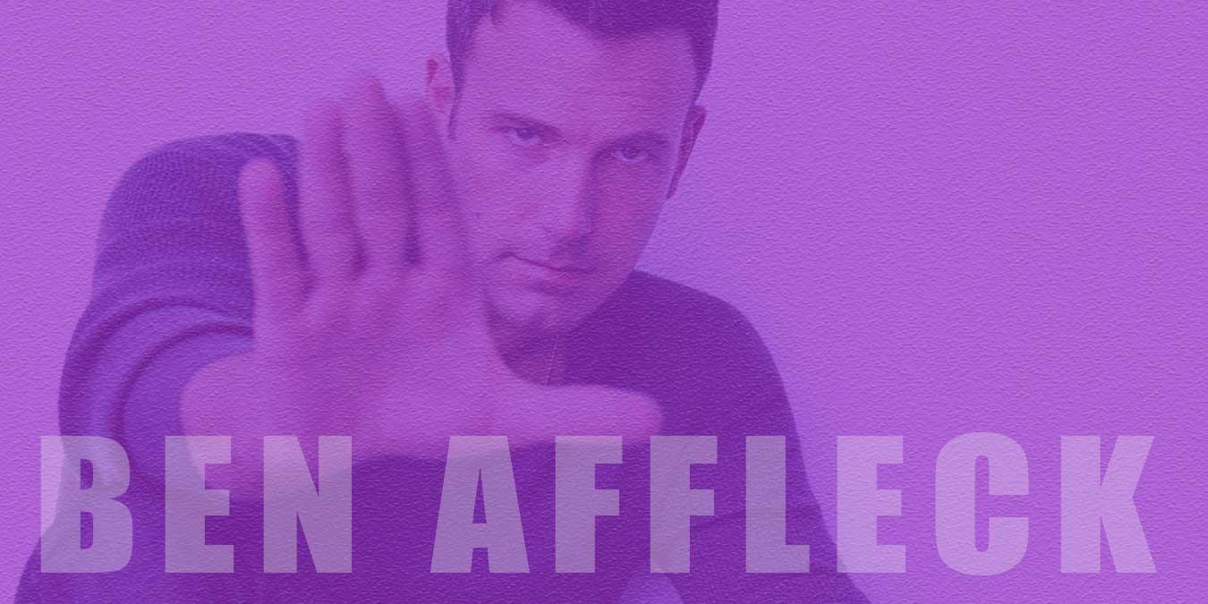 Ben Affleck Filmleri | Hollywood'un Ünlü Aktör ve Yönetmeni Ben Affleck'in En İyi 20 Filmi