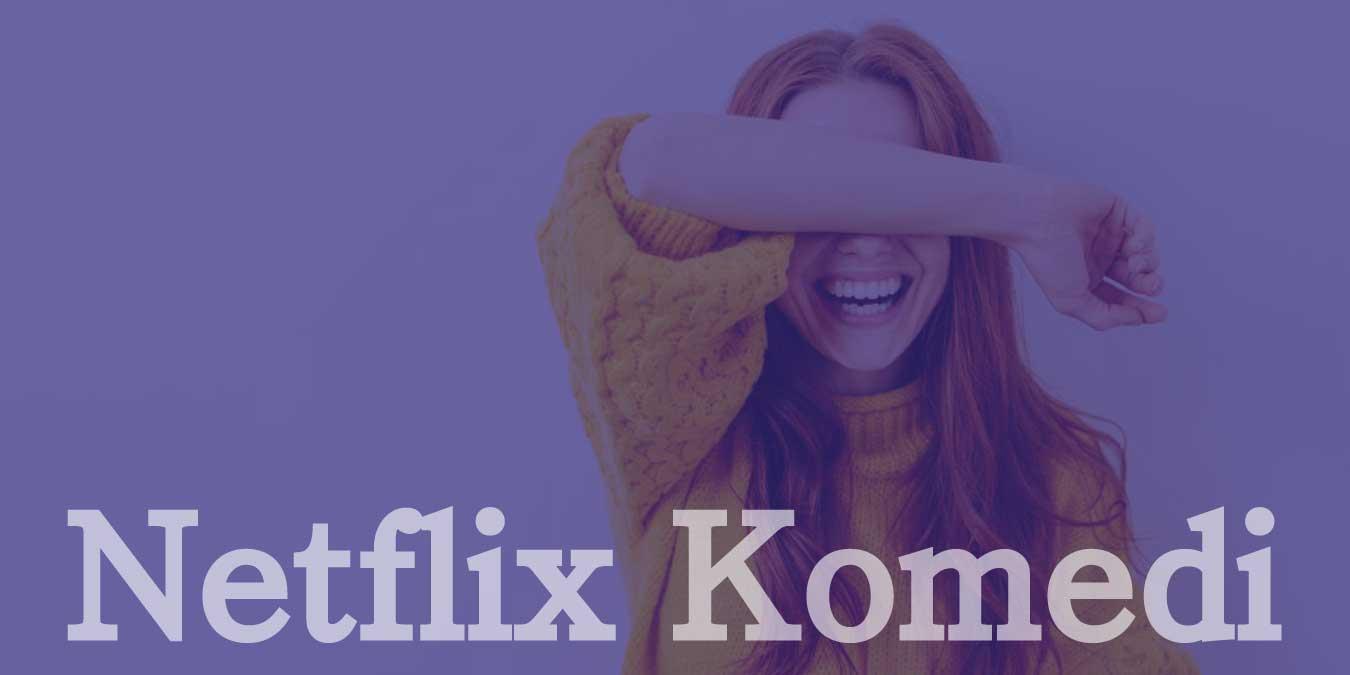 Netflix Komedi Dizileri |  Mutlaka İzlenmesi Gereken En İyi 25 Netflix Komedi Dizisi