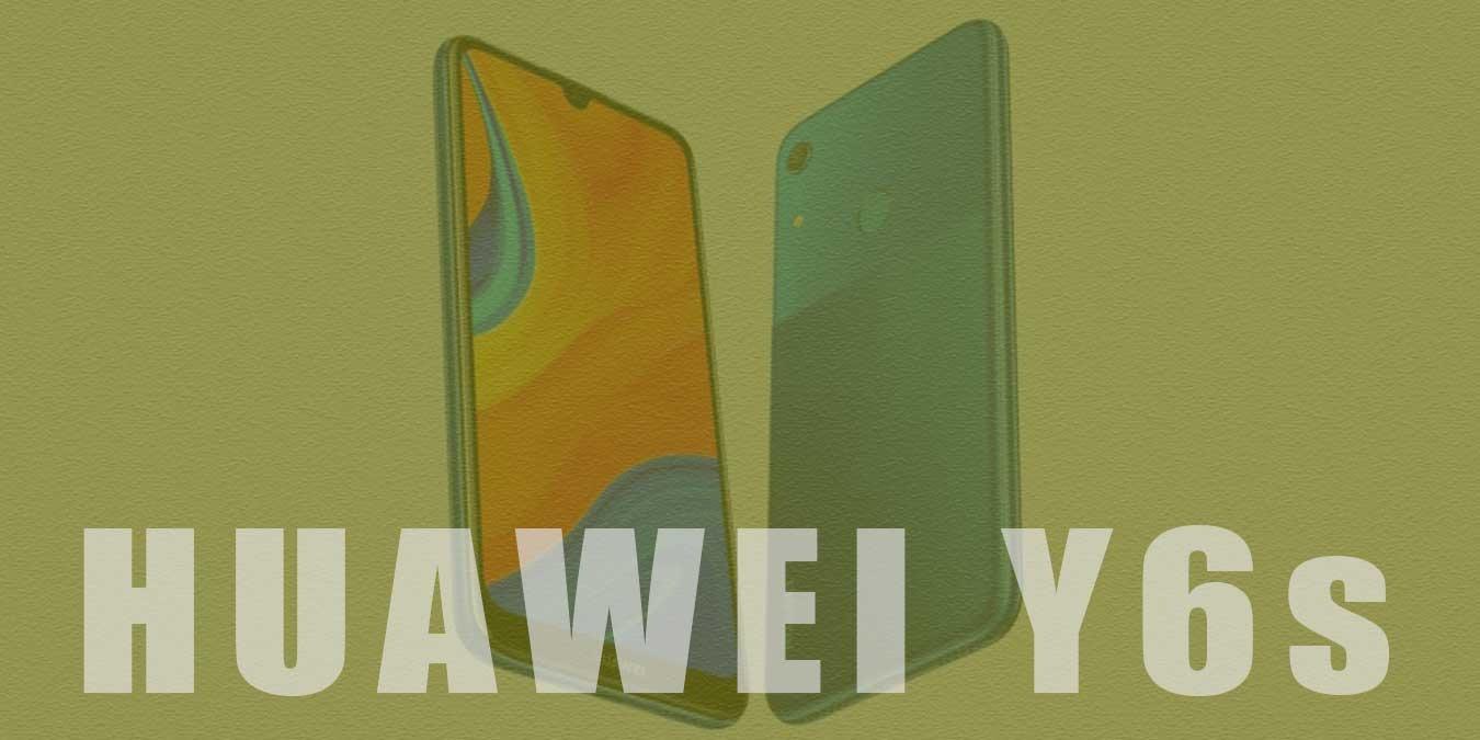 Huawei Y6s Teknik Özellikleri ve Fiyatı | Genel Bakış