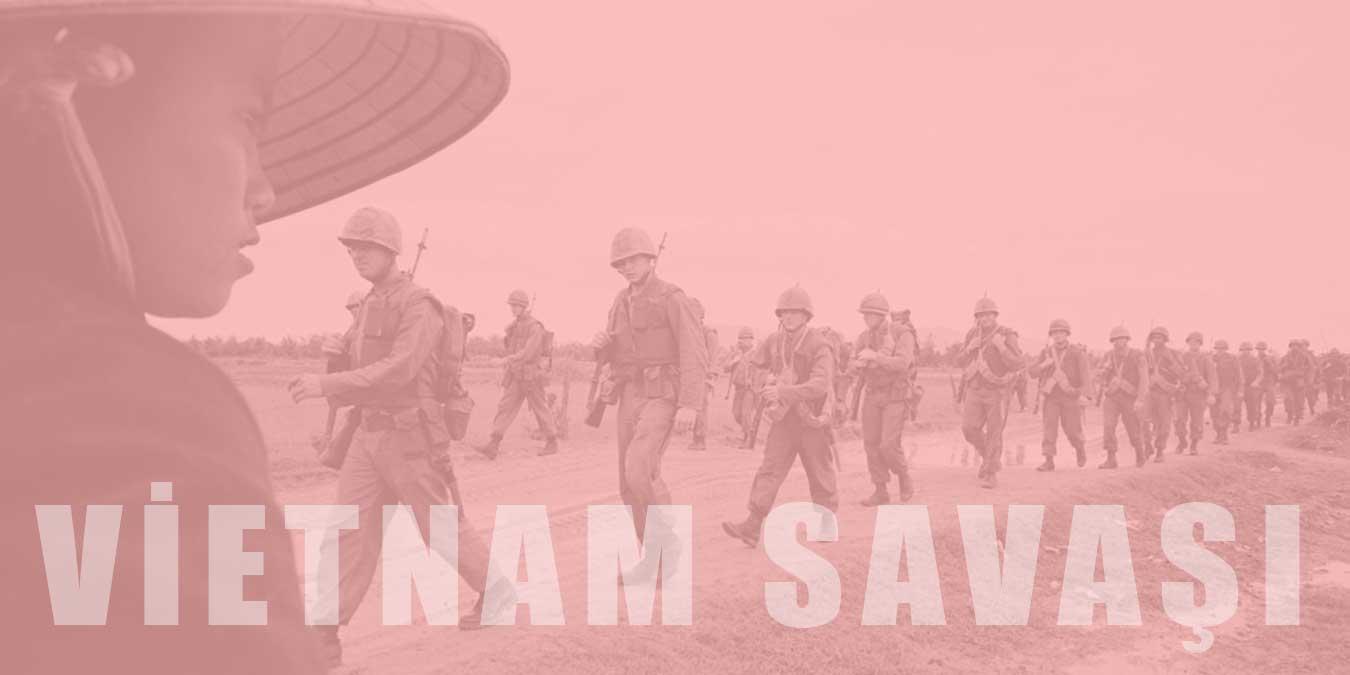 Vietnam Savaşı Hakkında 10 İlginç Bilgi!
