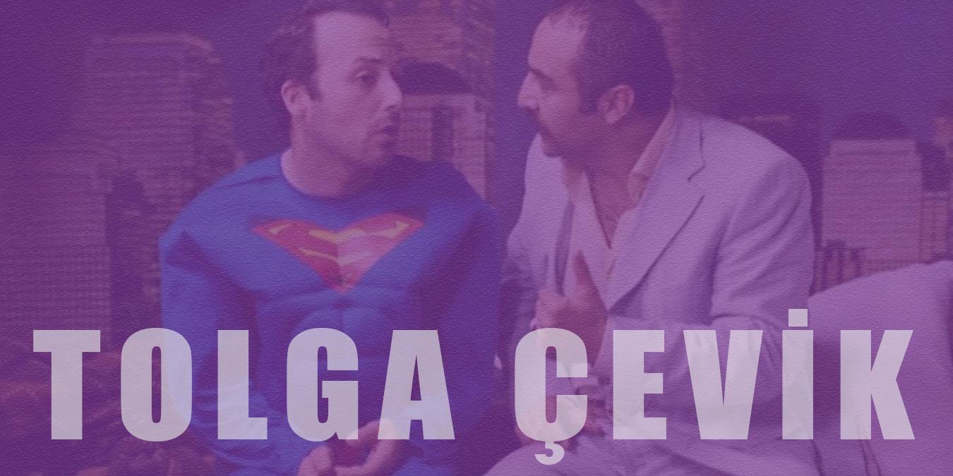 Tolga Çevik Filmleri    Başarılı Komedyen Tolga Çevik'in Rol Aldığı En İyi 7 Film
