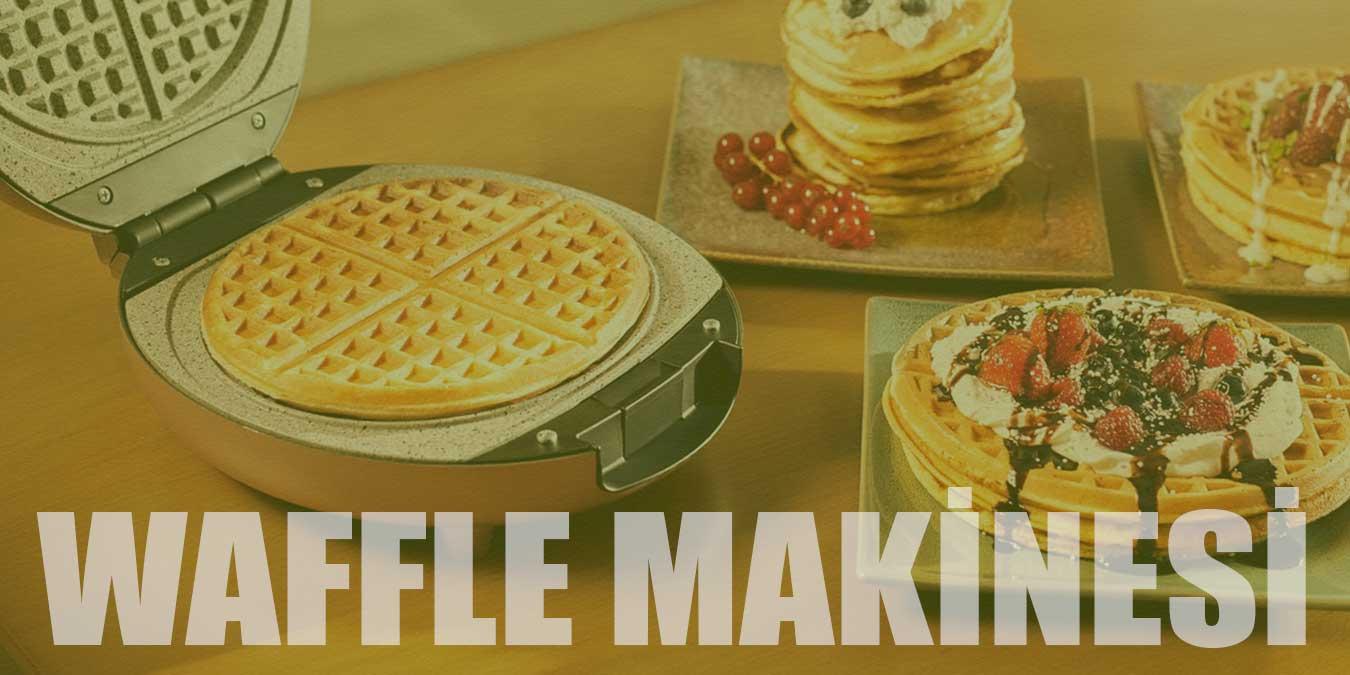 En İyi Waffle Makinesi Modelleri | 2021