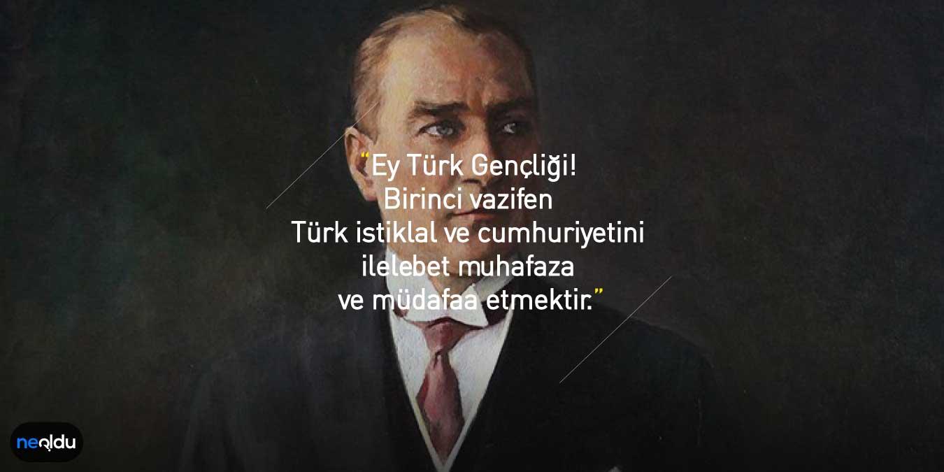 Atatürk Sözleri | Atatürk'ün Kısa ve Anlamlı Vatan Sözleri