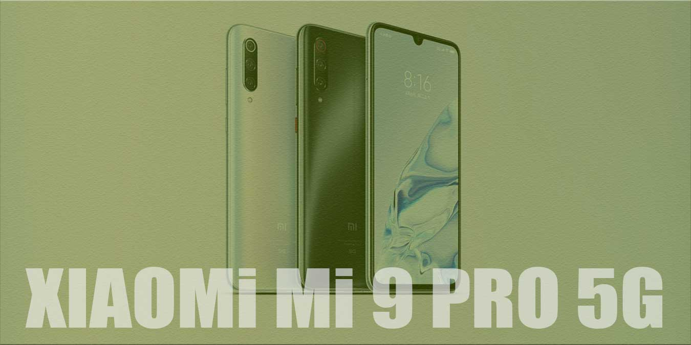 Xiaomi Mi 9 Pro 5G İnceleme | Fiyatı & Kullanıcı Yorumları