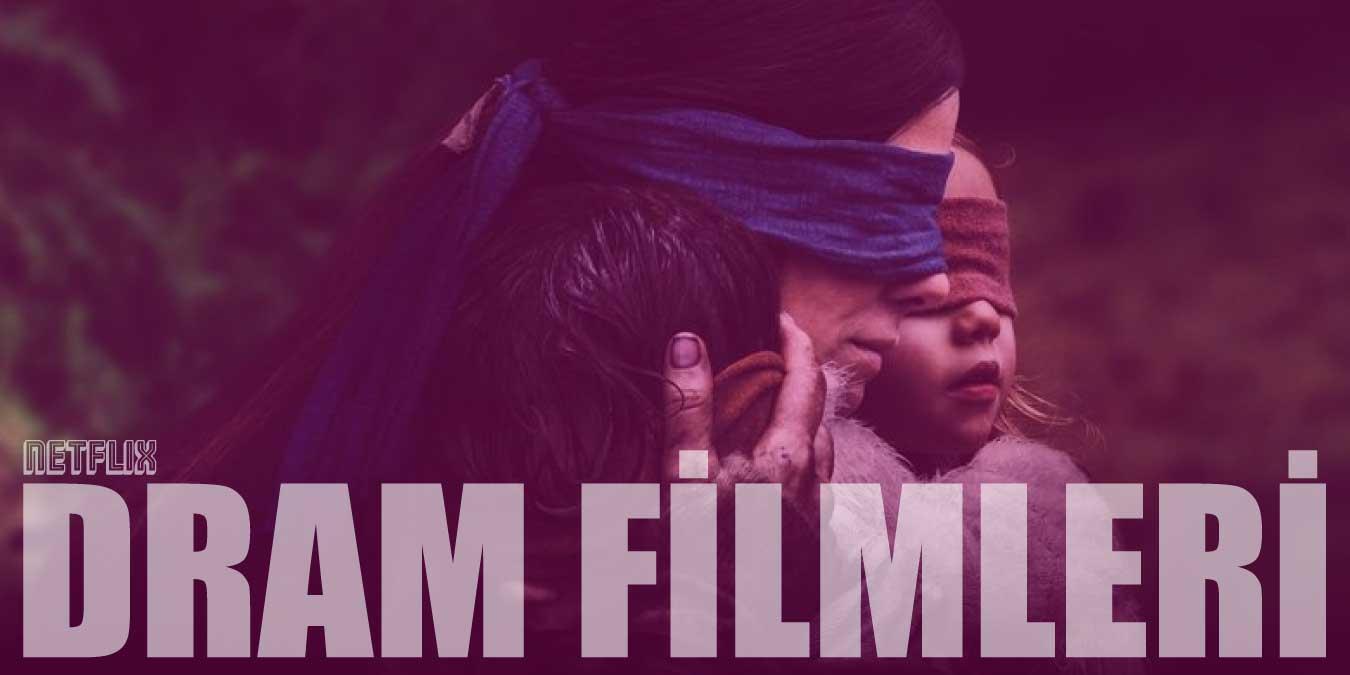 İzlenmesi Gereken En İyi Netflix Dram Filmleri Listesi   2021 (Güncel)