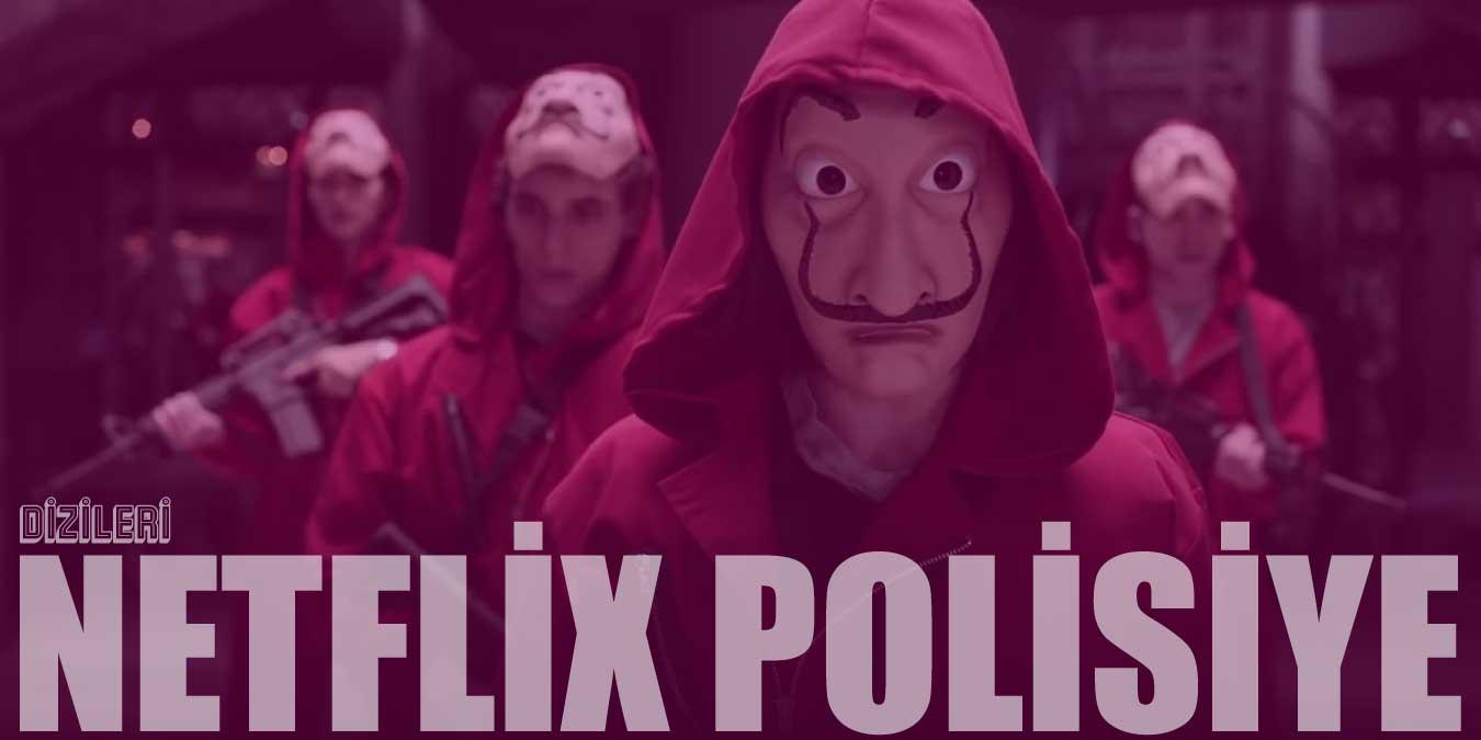 Netflix Polisiye ve Suç Konulu En İyi 10 Dizi   2021 (En Yeni Diziler)