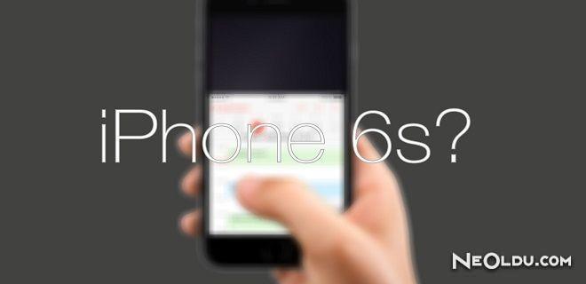 iPhone 6s'den Yeni Sızıntılar