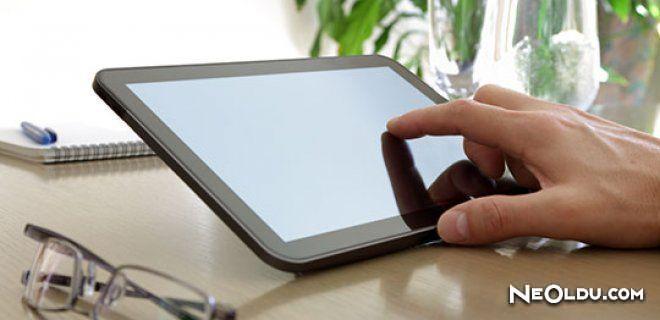 Tablet Bilgisayar Alırken Nelere Dikkat Edilmeli?