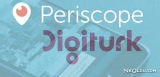 Digitürk Periscope'un Canlı Yayını Karşısında Yok Oluyor