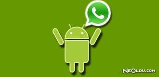 Android'e Beklenen WhatsApp Güncelleştirmesi Geldi