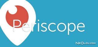 Periscope'a Yatay Canlı Yayın Desteği Geldi