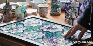 Çini Sanatı Hakkında Bilinmesi Gerekenler