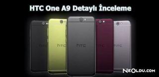 HTC One A9 Detaylı İncelemesi