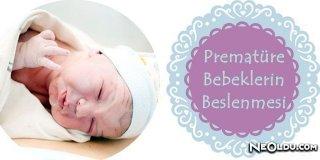 Prematüre Bebeklerin Beslenmesi