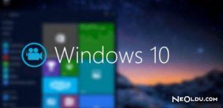Windows 10'a Ekran Videosu Çekme Özelliği Geldi