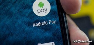 Android Pay Nedir? Nasıl Kullanılır?