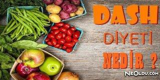 DASH Diyeti Nedir ve Nasıl Uygulanır?