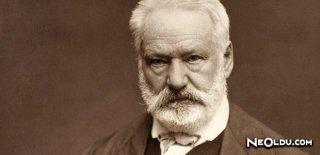 Victor Hugo Kimdir? Özlü Victor Hugo  Sözleri