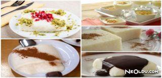 Sütlü Tatlılar ve Harika 5 Sütlü Tatlı Tarifi