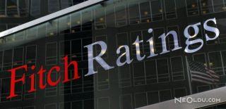 Fitch'ten Önemli Türkiye Açıklaması
