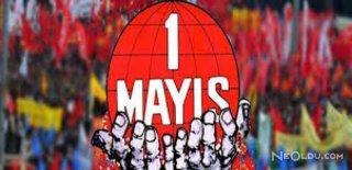 1 Mayıs İşçi Bayramı Mesajları, Sözleri ve Şiirleri