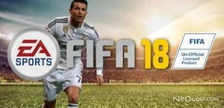 FIFA 18 Hakkında Tüm Detaylar!