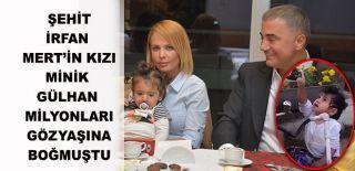 Sedat Peker Şehit Kızı Minik Gülhan'ı Unutmadı!